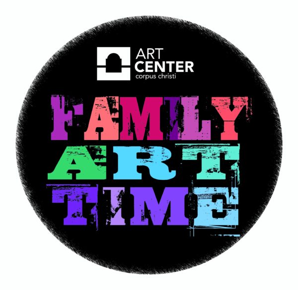 FREE FAMILY ART TIME @ The Art Center of Corpus Christi