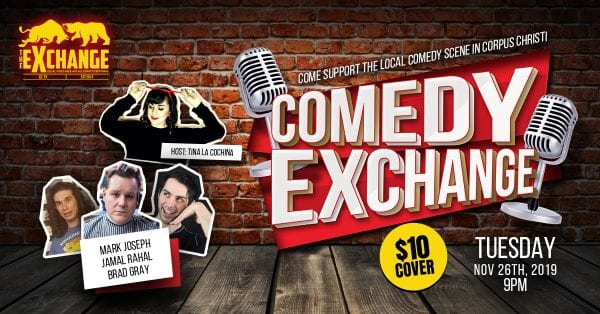 Comedy Exchange @ The Exchange | Corpus Christi | Texas | United States