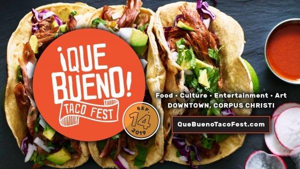 Que Bueno Taco Fest 2019 @ Downtown Corpus Christi