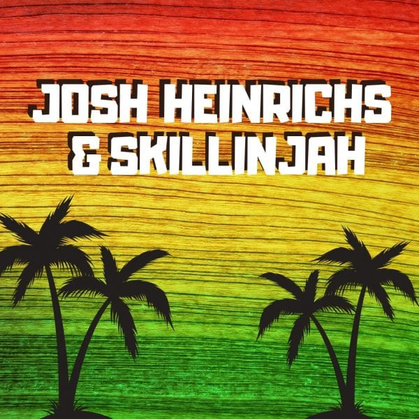 Josh Heinrichs & Skillinjah @ Executive Surf Club