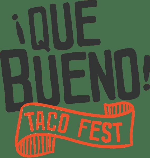 Que Bueno Taco Festival @ Downtown Corpus Christi