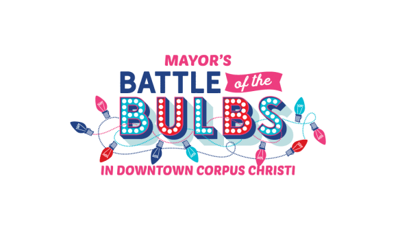 Mayor's Battle of the Bulbs Official Start @ Downtown Corpus Christi